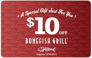 Bonefish Grill Coupon for $10.00 Off